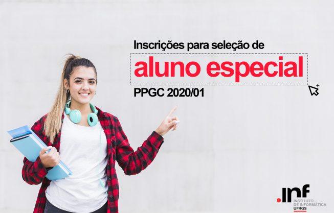Edital para seleção de aluno especial PPGC 2020/01