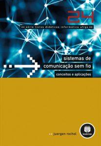 Sistemas de comunicação sem fio: conceitos e aplicações