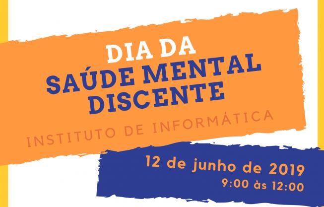 Dia da Saúde Mental Discente no INF: nova data