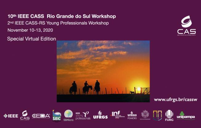 10th IEEE CASS Rio Grande do Sul Workshop