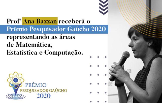 Profa. Ana Bazzan recebe o Prêmio Pesquisador Gaúcho 2020
