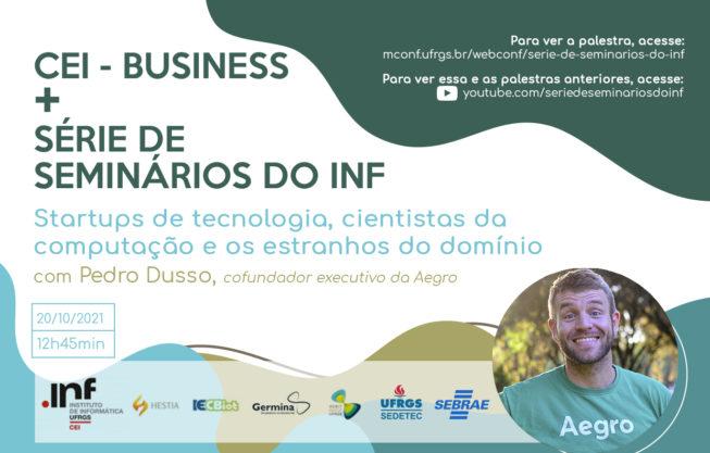 CEI-Business + Série de Seminários do INF